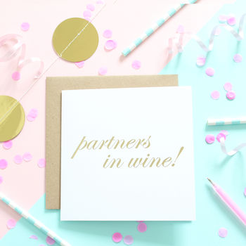 Partners In Wine, Gold Foiled Card