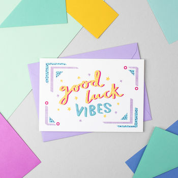 'Good Luck Vibes' Card