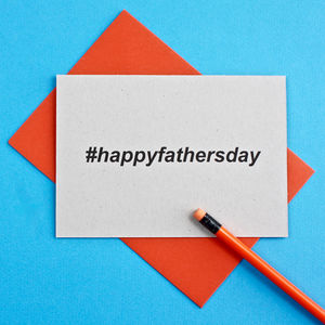 Hashtag Happy Fathers Day Card - view all gifts