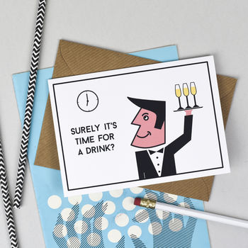 'Time For A Drink?' Waiter Card