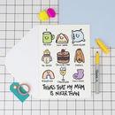 'My Mum Is..' Funny Birthday Card