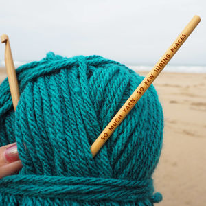 Engraved 'So Much Yarn' Crochet Hook