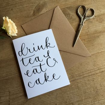Drink Tea And Eat Cake Greeting Card