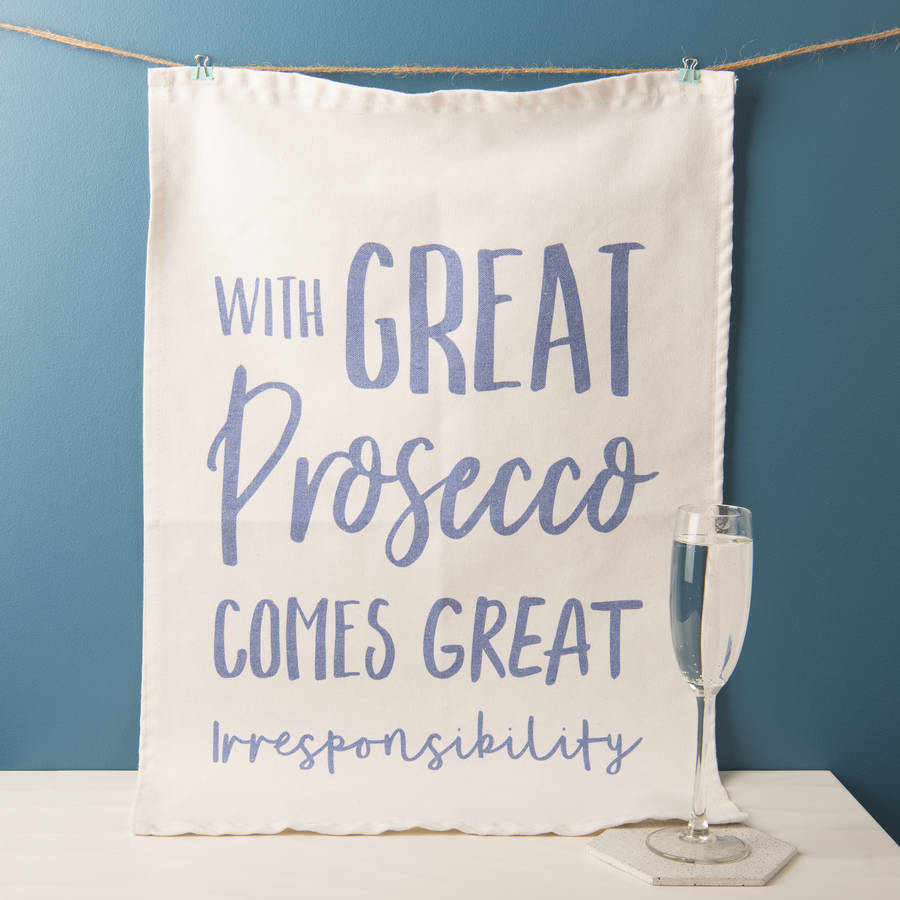 'With Great Prosecco' Tea Towel
