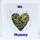 We Love Mummy Butterfly Card/ I Love Mummy Card