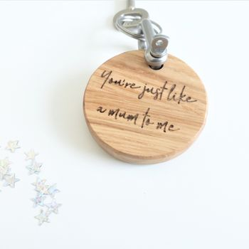 You're Like A Mum To Me Personalised Round Keyring