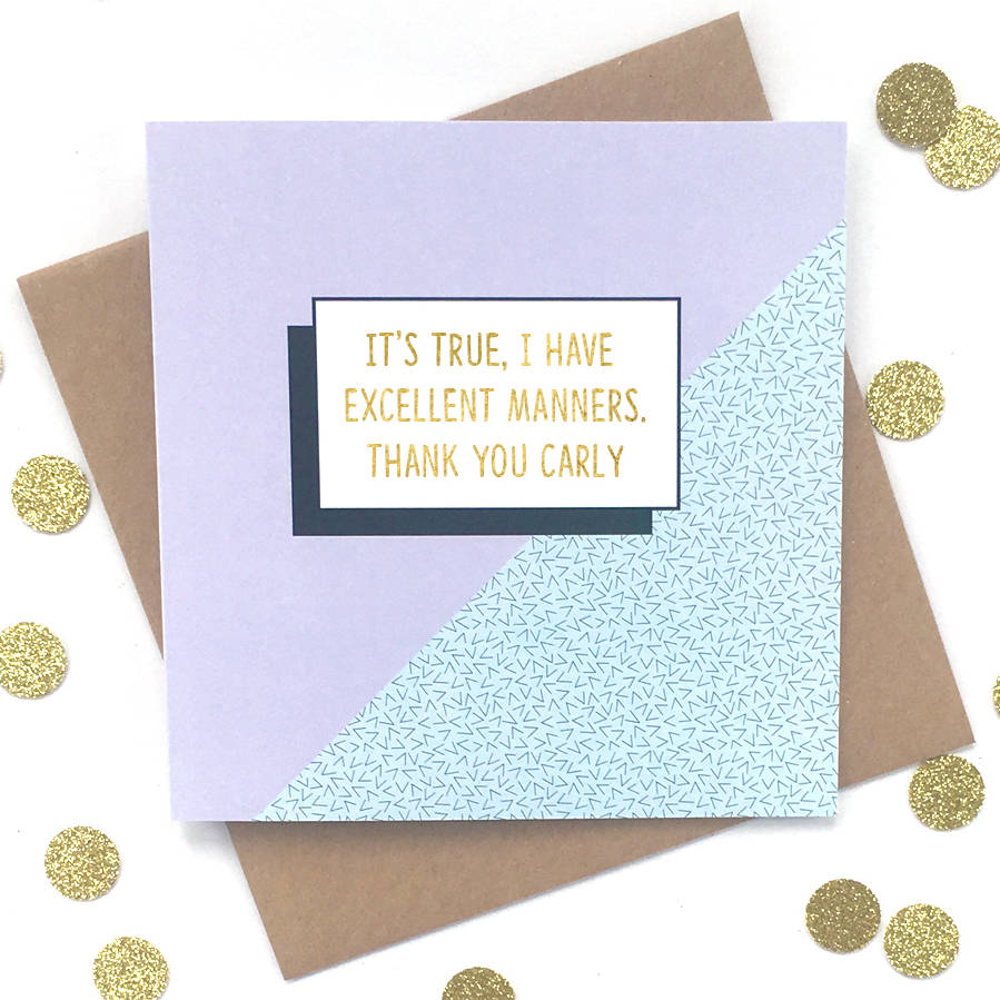 'Excellent Manners' Personalised Thank You Card