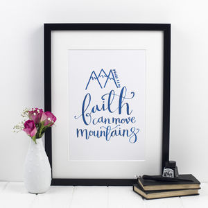 'Faith Can Move Mountains' Calligraphy Print - typography