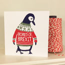 Bored Of Brexit Christmas Cards