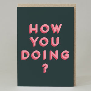 'How You Doing?' Card