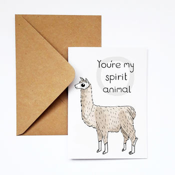 You're My Spirit Animal Card