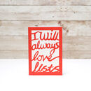 I Will Always Love Lists Notebook