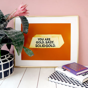 You Are Gold Typography Print