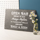 Personalised 'Open Bar' Slate Sign