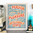 'Intolerably Stupid' Jane Austen Quote Print