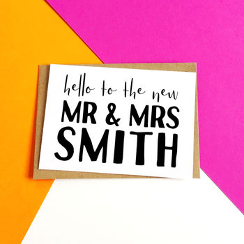 Personalised 'Hello Mr And Mrs' Wedding Card