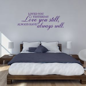 Love You Still Quote Wall Sticker - valentine's gifts for the home