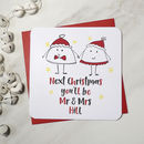 'Next Christmas You'll Be Mr And Mrs' Xmas Card