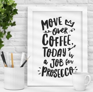 'Coffee And Prosecco' Typography Print