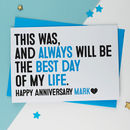 Best Day Of My Life Anniversary Card Blue Or Pink