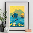 Bora Bora Travel Print