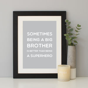 Big Brother Quote Print