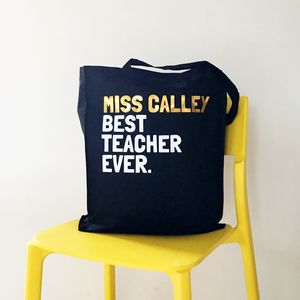 Personalised Best Teacher Ever Tote Bag