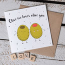 'Olive Me Loves Olive You' Pun Card