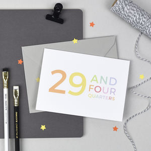 30th Birthday '29 And Four Quarters' Card - shop by category