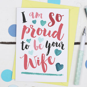Proud To Be Your Wife Anniversary Card - anniversary cards