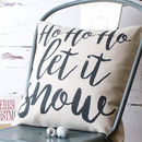 Ho Ho Ho Let It Snow Cushion Cover