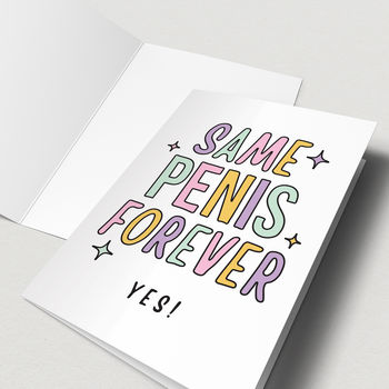 Funny 'Same Penis Forever' Engagement Card