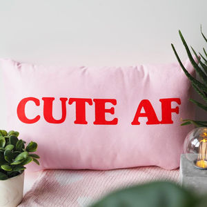 Cute Af Cushion Gift For Teens - living room