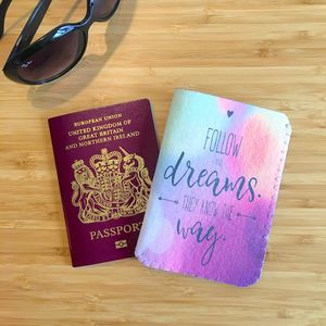 Follow Your Dreams Passport Holder