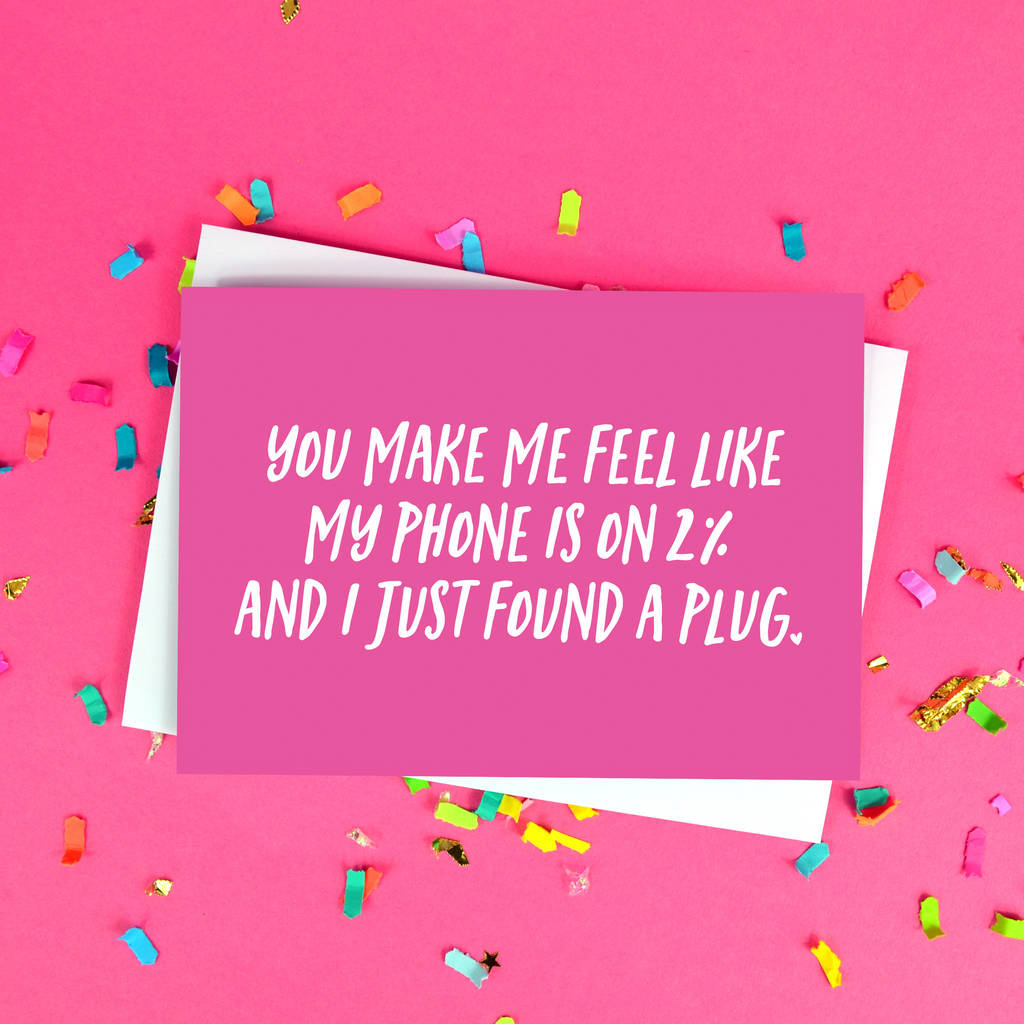 Funny Boyfriend Or Girlfriend Phone Battery Quote Card