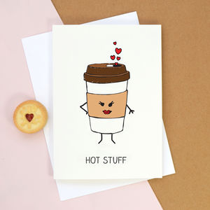 'Hot Stuff' Card For Girlfriend - valentine's cards