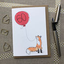 Personalised 60th Birthday Fox Card