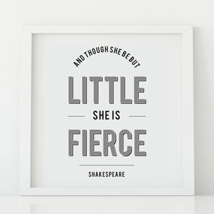 'And Though She Be Little…' Print - baby's room