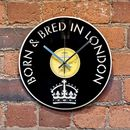 'Born And Bred In London' Vinyl Record Clock