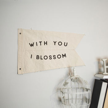 'With You, I Blossom' Wall Hanging Cotton Burgee Flag