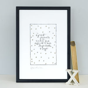 Friendship Print 'Great Friends Are Hard To Find' Gift - gifts for friends