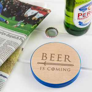 'Beer Is Coming' Coloured Edge Quote Coaster - black friday sale