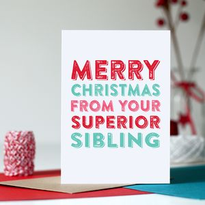 Merry Christmas From Your Superior Sibling Card - winter sale