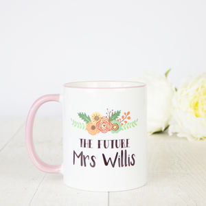 Personalised 'The Future Mrs' Engagement Gift Mug - dining room