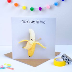I Find You Very Appealing Greeting Card - funny valentine's cards