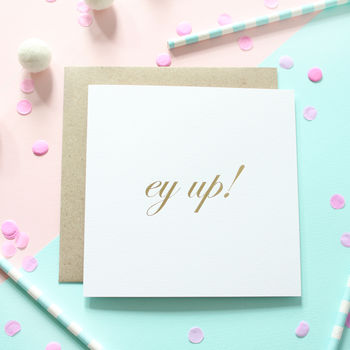 Ey Up! Gold Foil Card