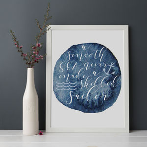 'A Smooth Sea Never Made A Skilled Sailor' Print