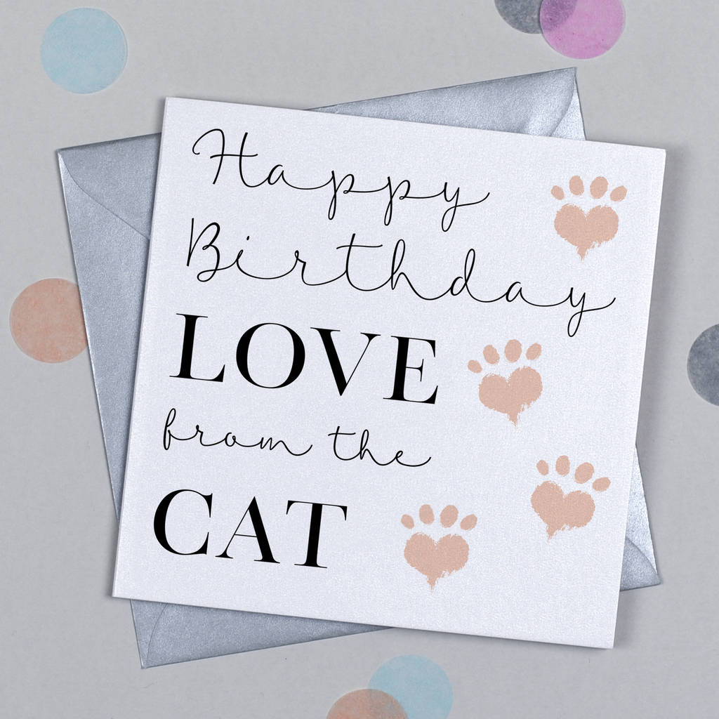 Happy Birthday Love From The Cat Card