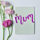 'Mum' Script Letterpress Mother's Day Card