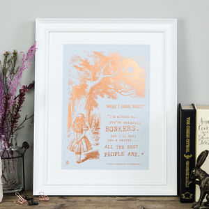 Alice In Wonderland 'Bonkers' Metallic Foil Print - gifts for children